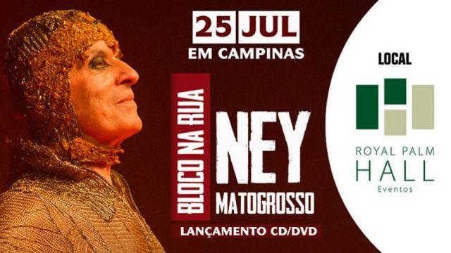 25.07 - Ney Matrogrosso no Royal Palm Hall