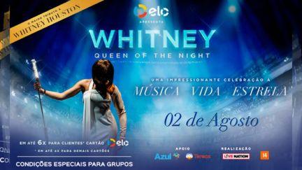 """02.08 - """"Whitney - Queen Of The Night"""" no Espaço das Américas"""