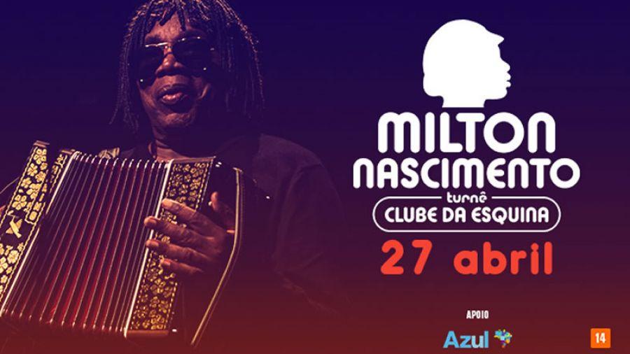 "27.04 - Milton Nascimento ""Clube da Esquina"""