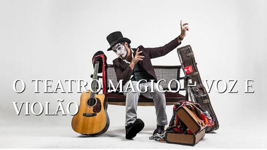 25.01 - O Teatro Mágico - Voz e Violão