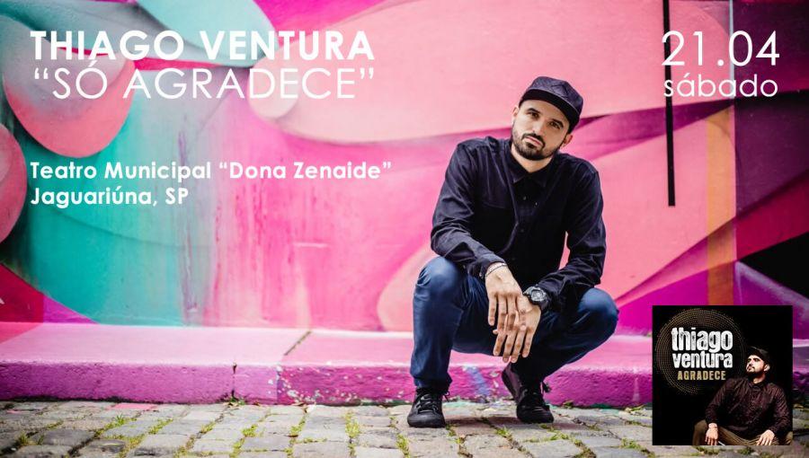 21.04 - Thiago Ventura em Jaguariúna