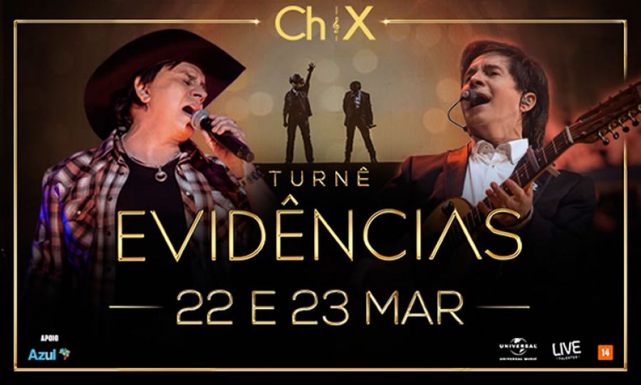 "22 e 23.03 - Chitãozinho & Xororó ""Evidências"""