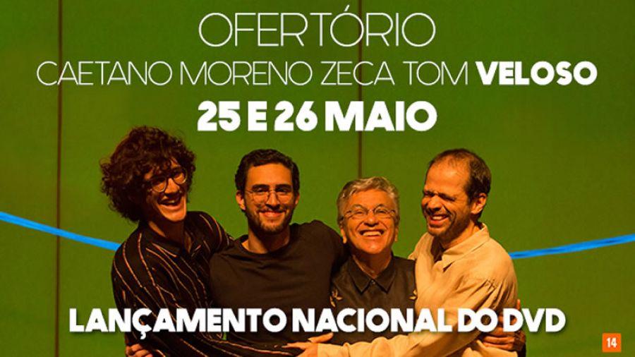 25 e 26.05 - Caetano, Moreno, Zeca e Tom Veloso no Espaço das Américas